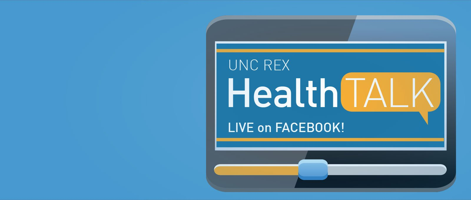 UNC REX Health Talk